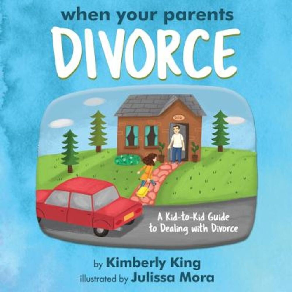 When Your Parents Divorce: A Kid-To-Kid Guide to Dealing with Divorce, Paperback
