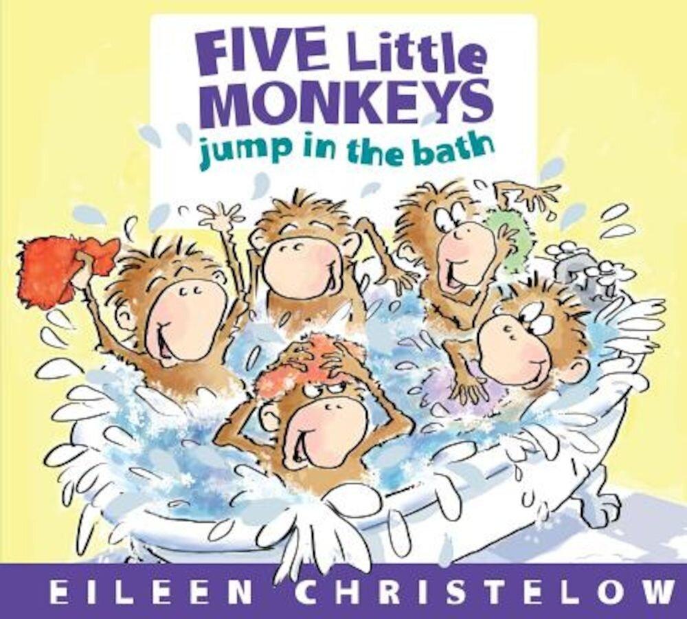 Five Little Monkeys Jump in the Bath, Hardcover