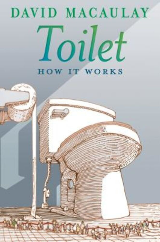 Toilet: How It Works, Paperback
