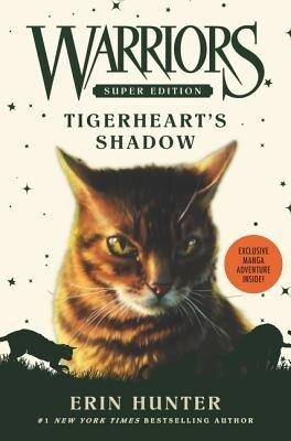 Warriors Super Edition: Tigerheart's Shadow, Hardcover