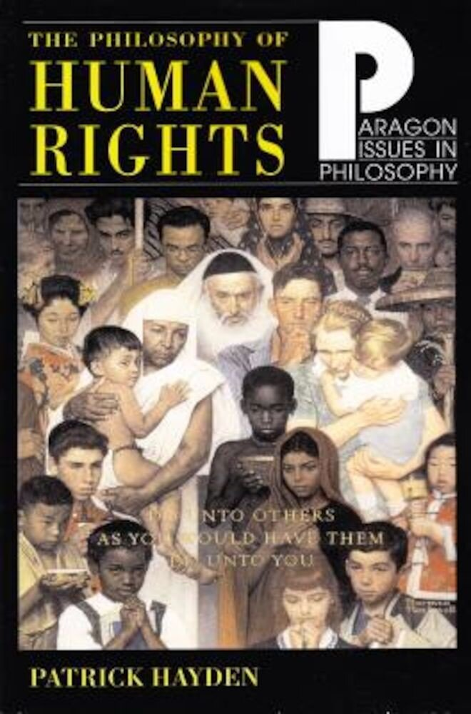 Philosophy of Human Rights: Readings in Context, Paperback