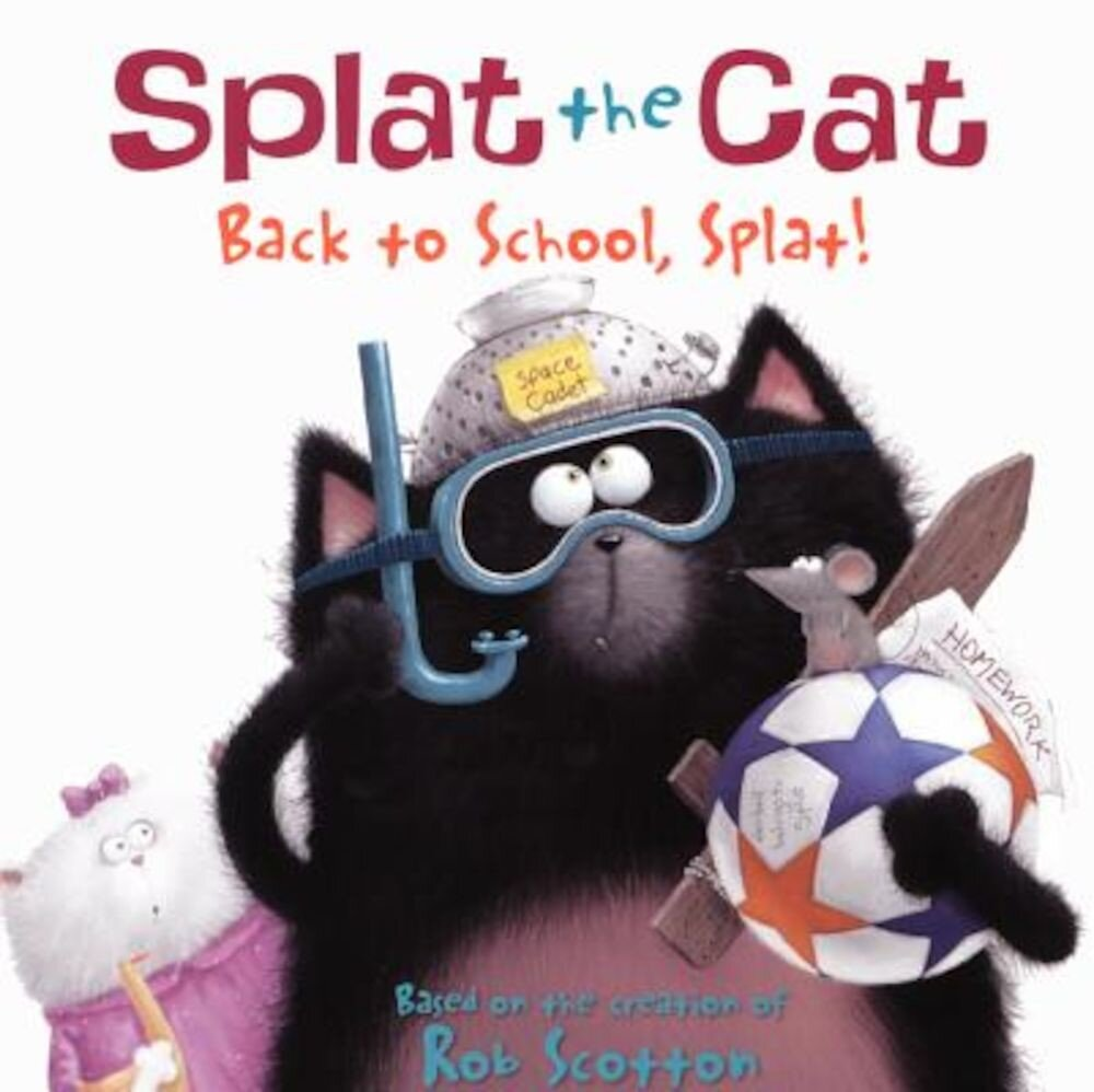 Back to School, Splat!, Hardcover