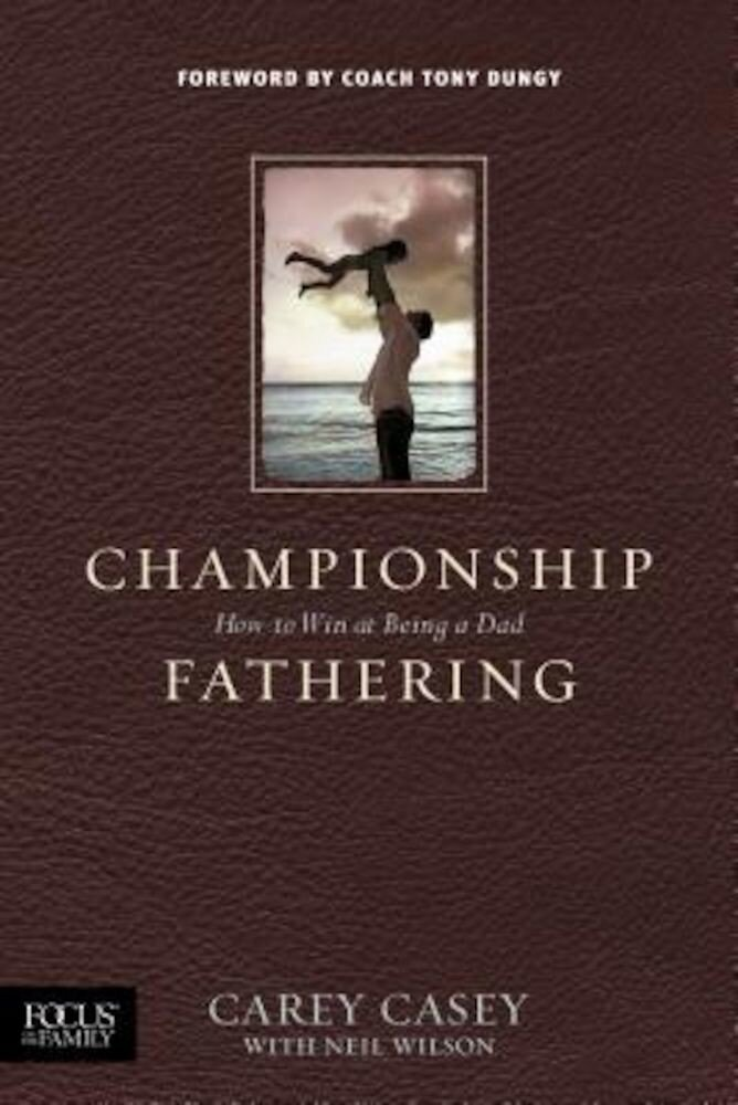 Championship Fathering, Paperback