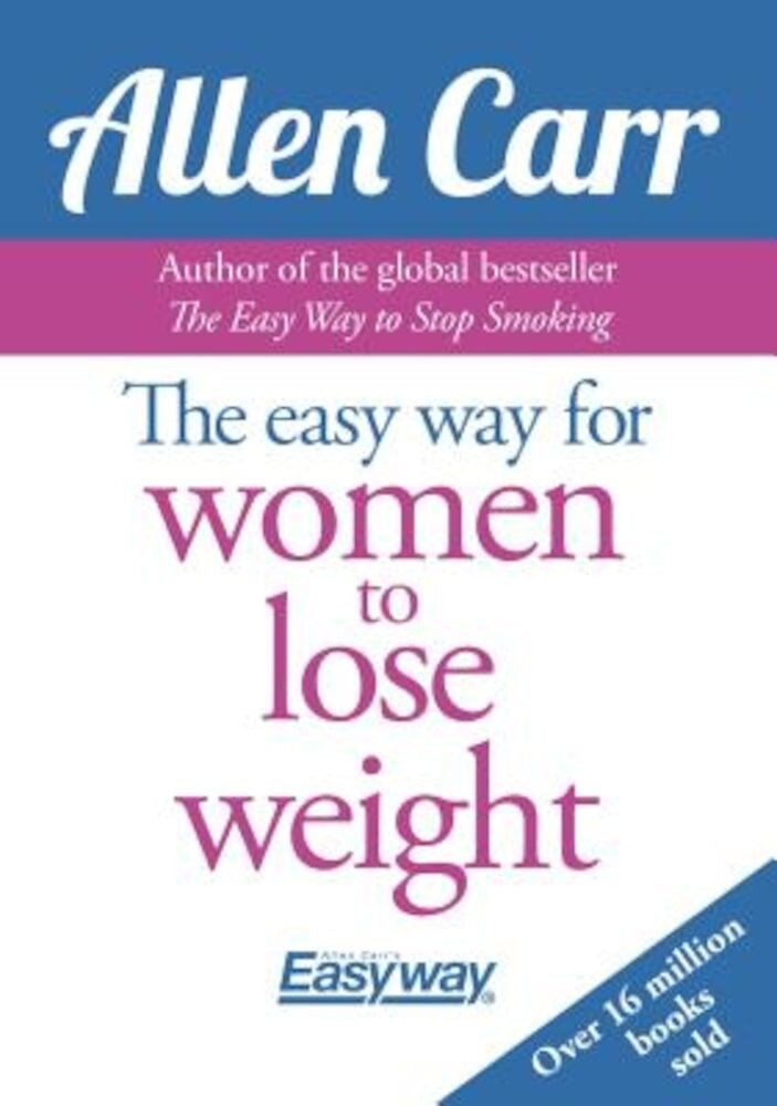 The Easy Way for Women to Lose Weight, Paperback