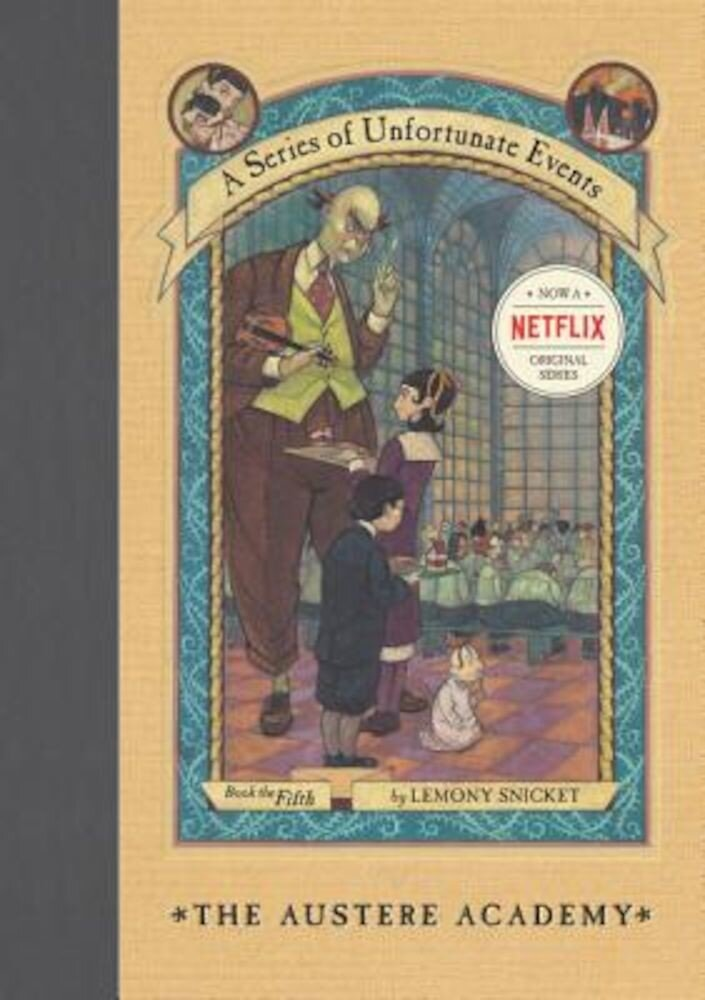 The Austere Academy, Hardcover