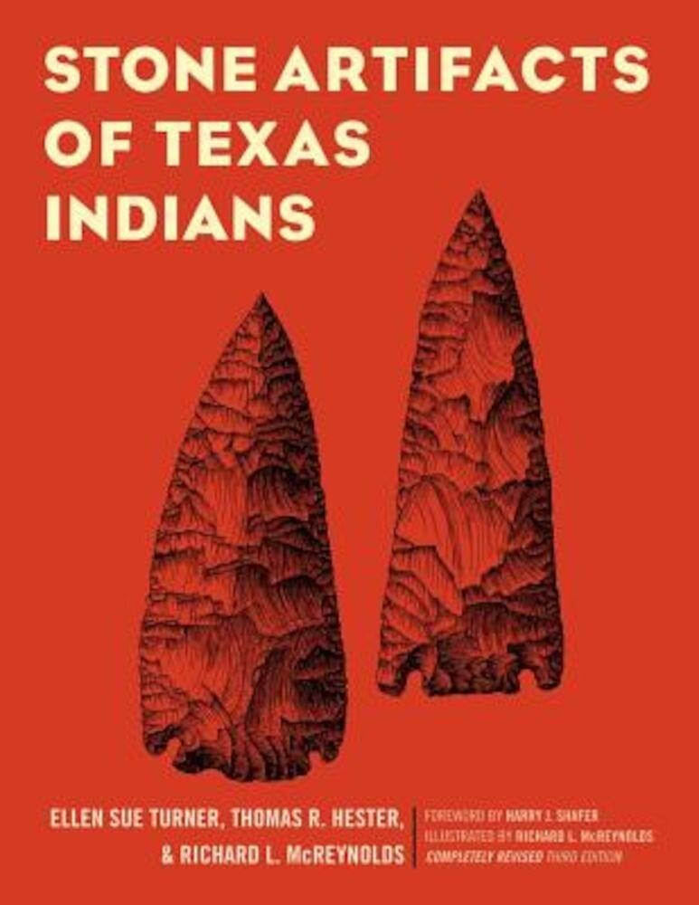 Stone Artifacts of Texas Indians, Paperback