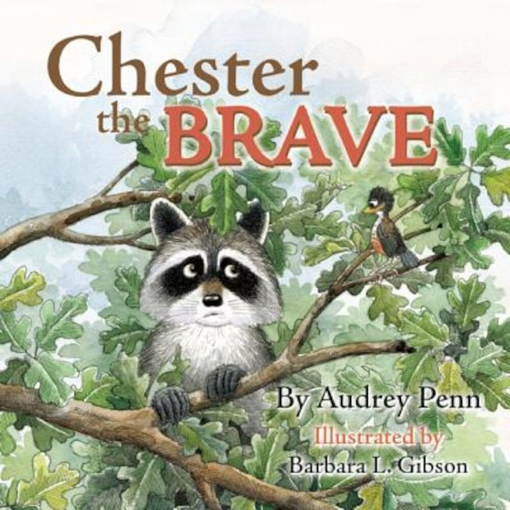 Chester the Brave, Hardcover