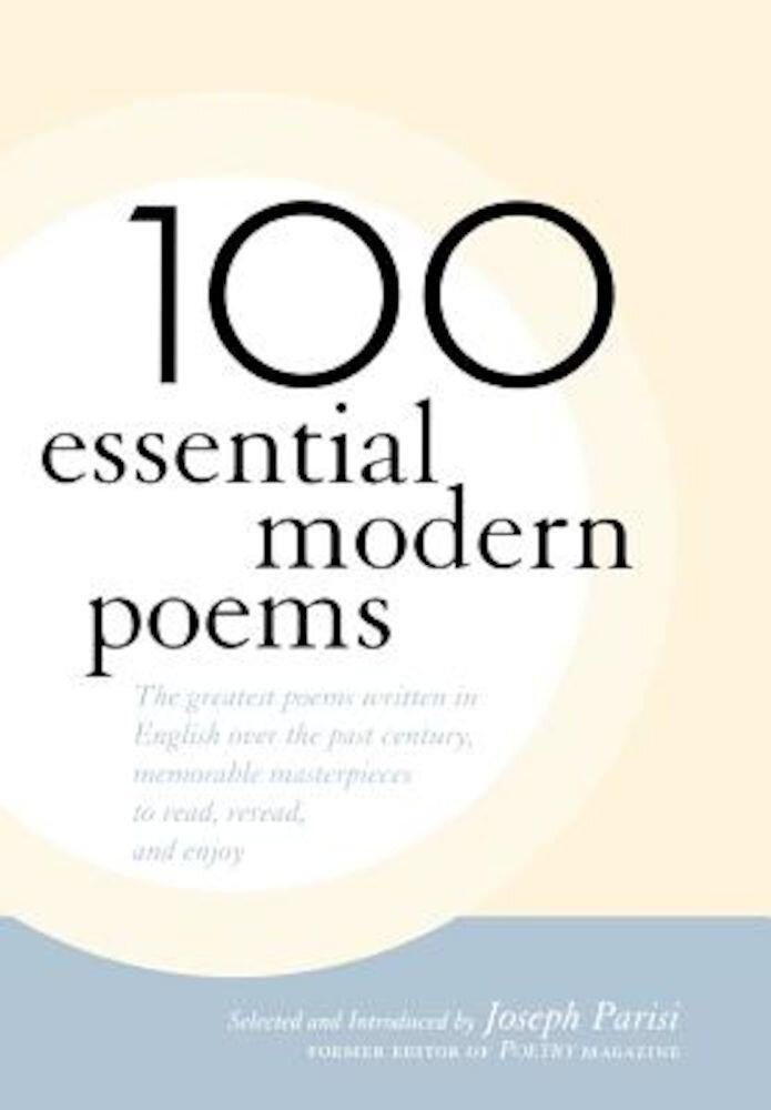 100 Essential Modern Poems, Hardcover