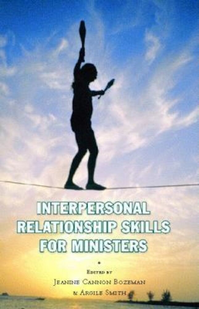 Interpersonal Relationship Skills for Ministers, Hardcover