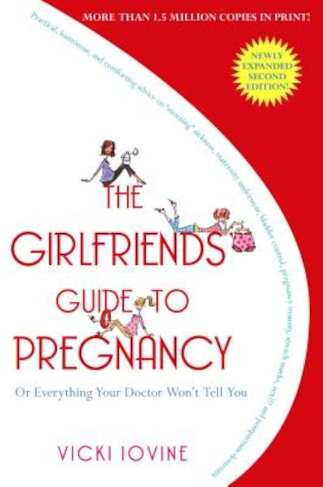 The Girlfriends' Guide to Pregnancy, Paperback