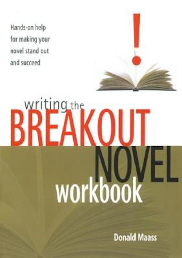 Writing the Breakout Novel Workbook: Hands-On Help for Making Your Novel Stand Out and Succeed, Paperback