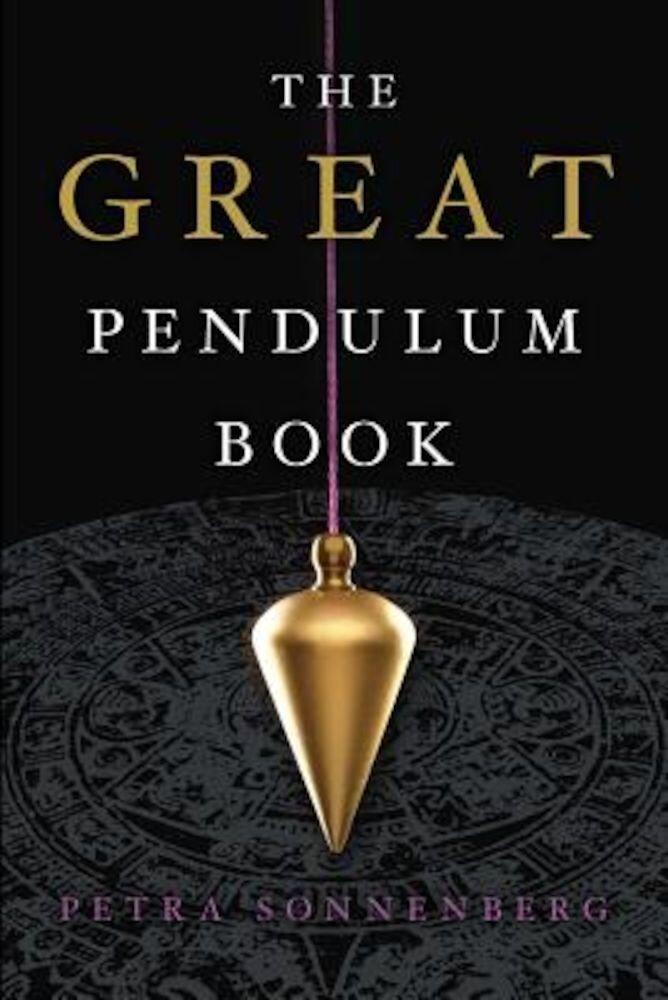 The Great Pendulum Book, Paperback