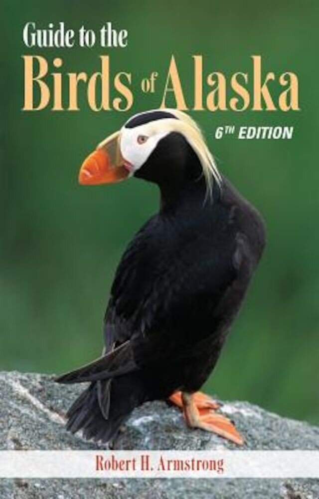 Guide to the Birds of Alaska, Paperback