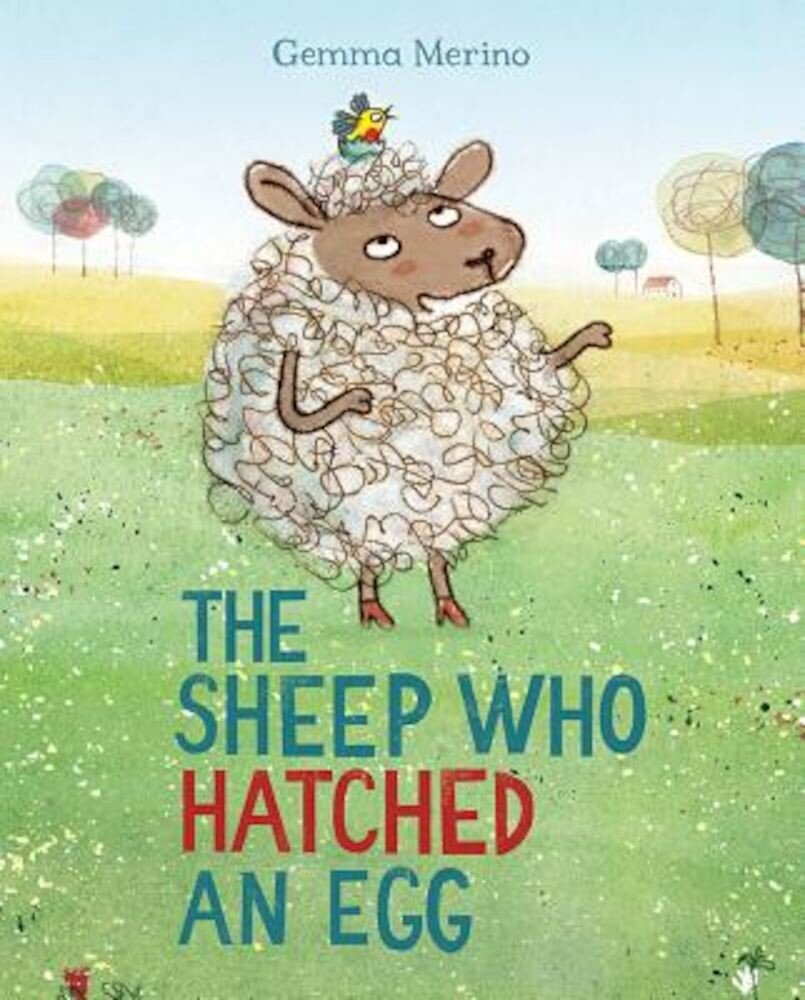 The Sheep Who Hatched an Egg, Hardcover