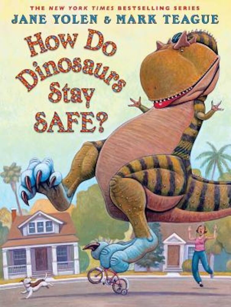 How Do Dinosaurs Stay Safe?, Hardcover