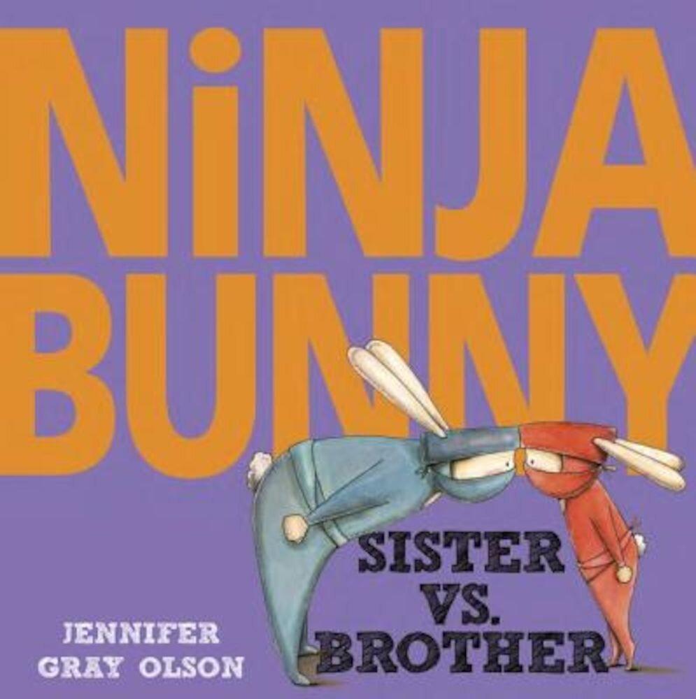 Ninja Bunny: Sister vs. Brother, Hardcover