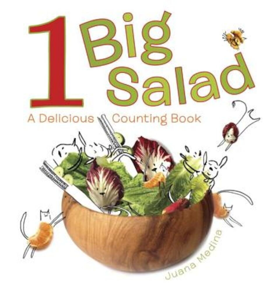 1 Big Salad: A Delicious Counting Book, Hardcover