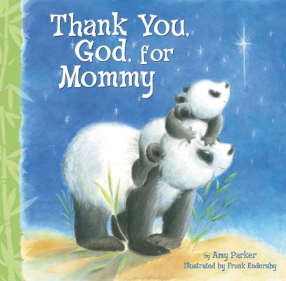 Thank You, God, for Mommy, Hardcover