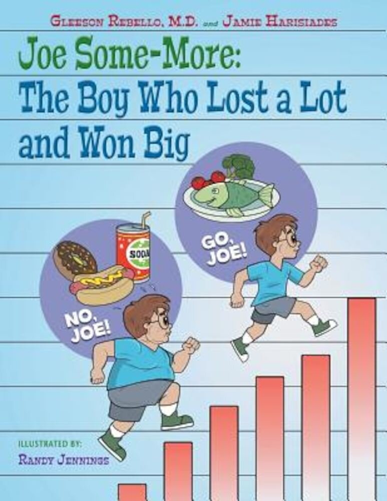 Joe Some-More: The Boy Who Lost a Lot and Won Big, Paperback