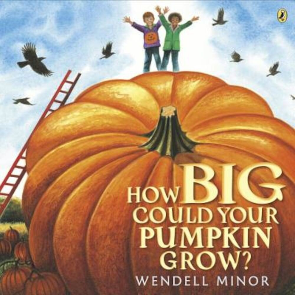 How Big Could Your Pumpkin Grow?, Paperback