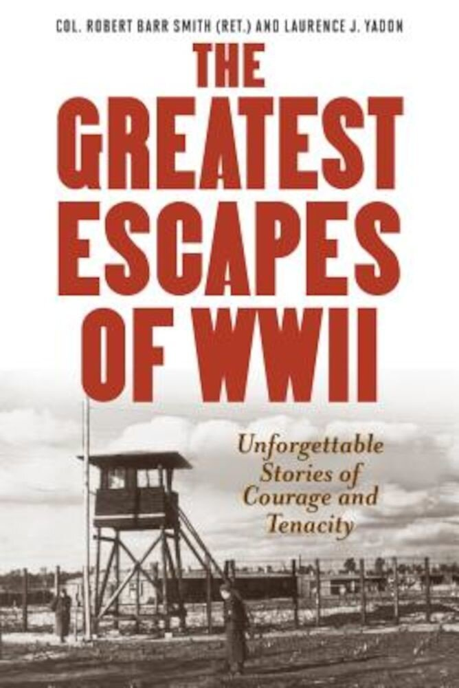 Greatest Escapes of World War II, Paperback