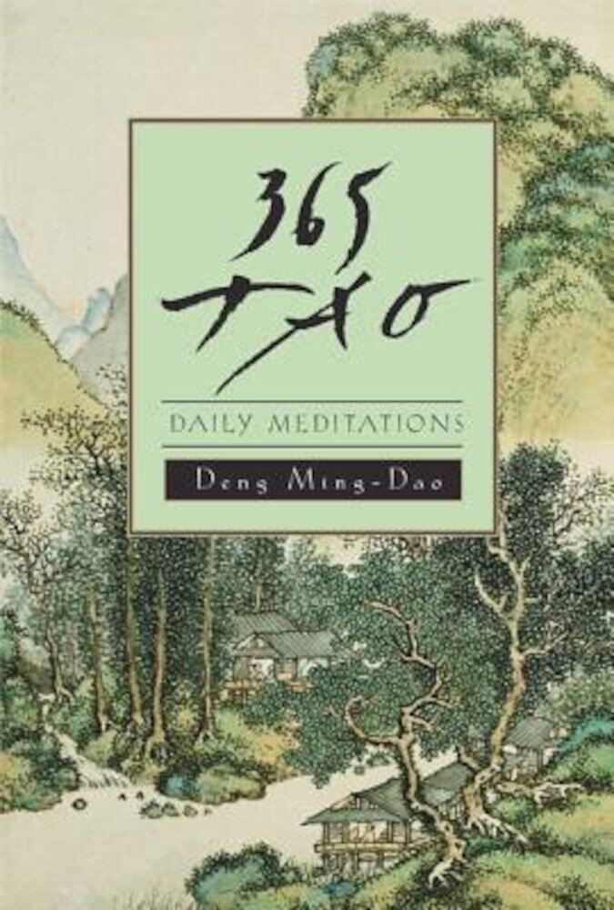 365 Tao: Daily Meditations, Paperback