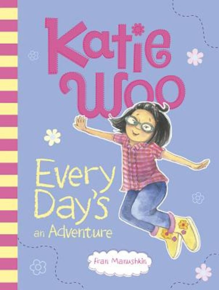 Katie Woo, Every Day's an Adventure, Paperback
