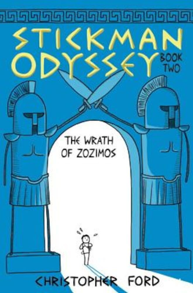 Stickman Odyssey, Book Two: The Wrath of Zozimos, Hardcover