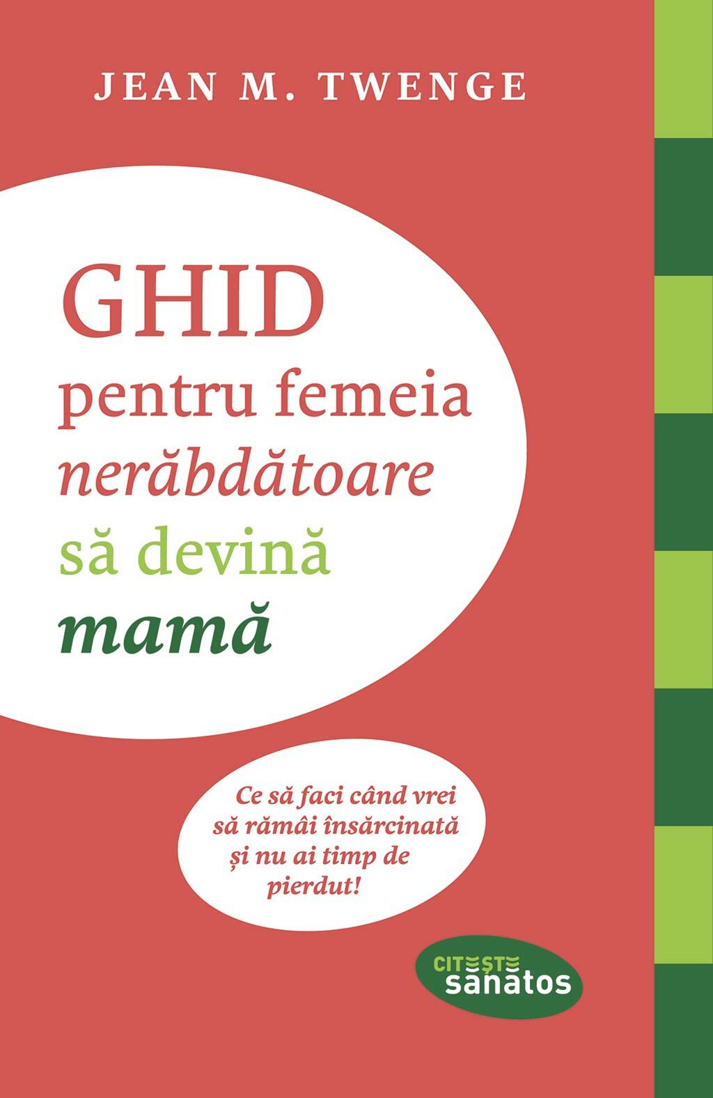 Ghid pentru femeia nerabdatoare sa devina mama (eBook)