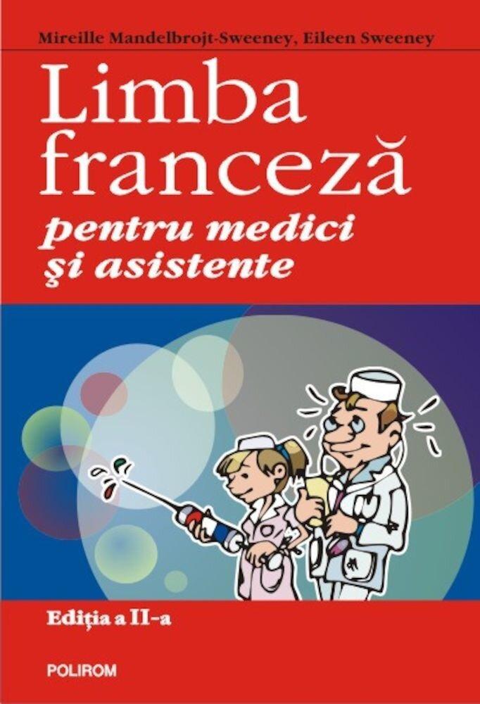 Coperta Carte Limba franceza pentru medici si asistente. Editia a II-a