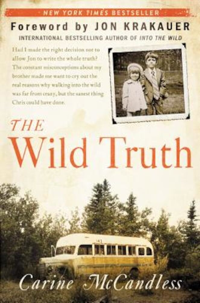 The Wild Truth, Paperback