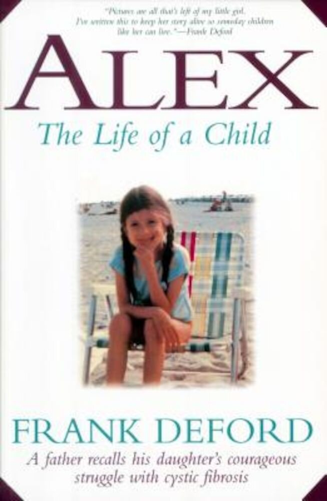 Alex: The Life of a Child, Paperback