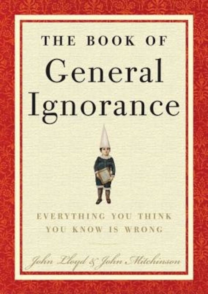 The Book of General Ignorance, Hardcover