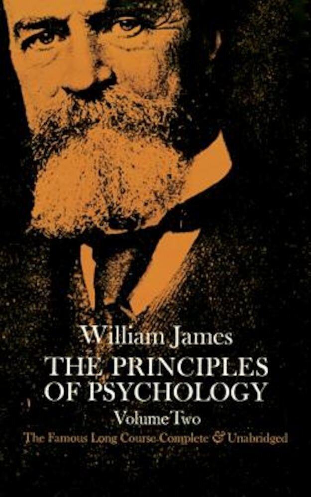 The Principles of Psychology, Vol. 2, Paperback