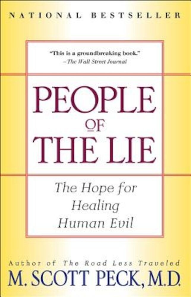 People of the Lie: The Hope for Healing Human Evil, Paperback