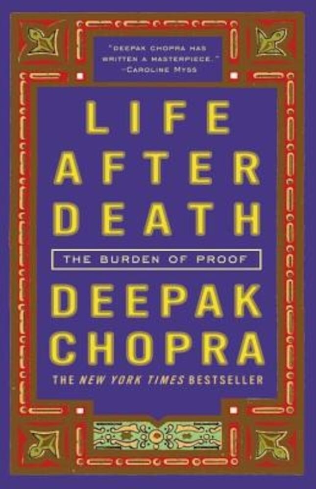 Life After Death: The Burden of Proof, Paperback
