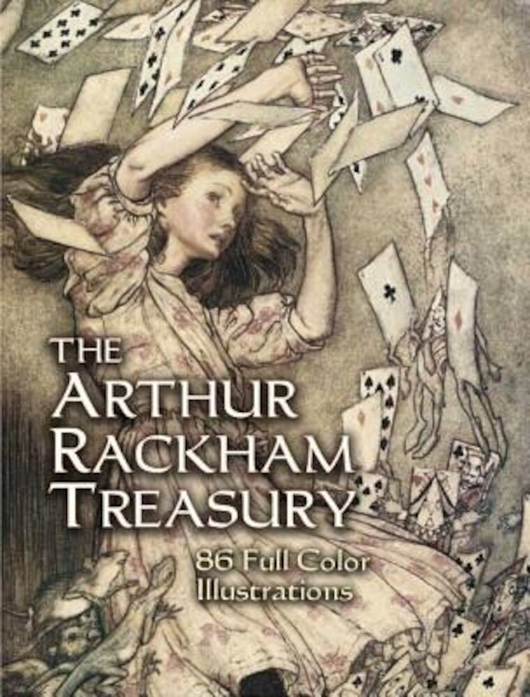 The Arthur Rackham Treasury: 86 Full-Color Illustrations, Paperback