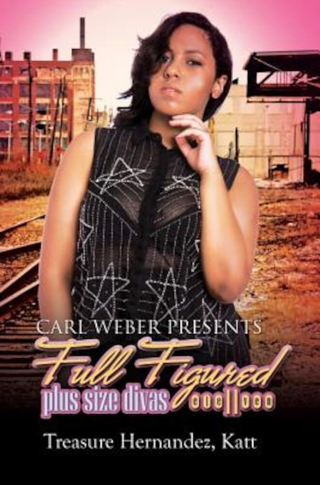 Full Figured 11: Carl Weber Presents, Paperback