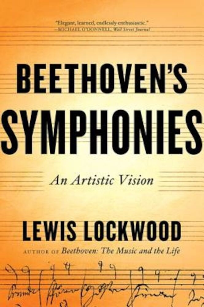 Beethoven's Symphonies: An Artistic Vision, Paperback