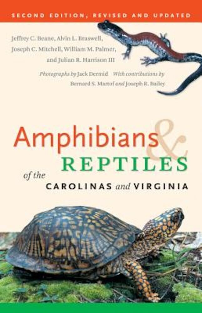 Amphibians & Reptiles of the Carolinas and Virginia, Paperback