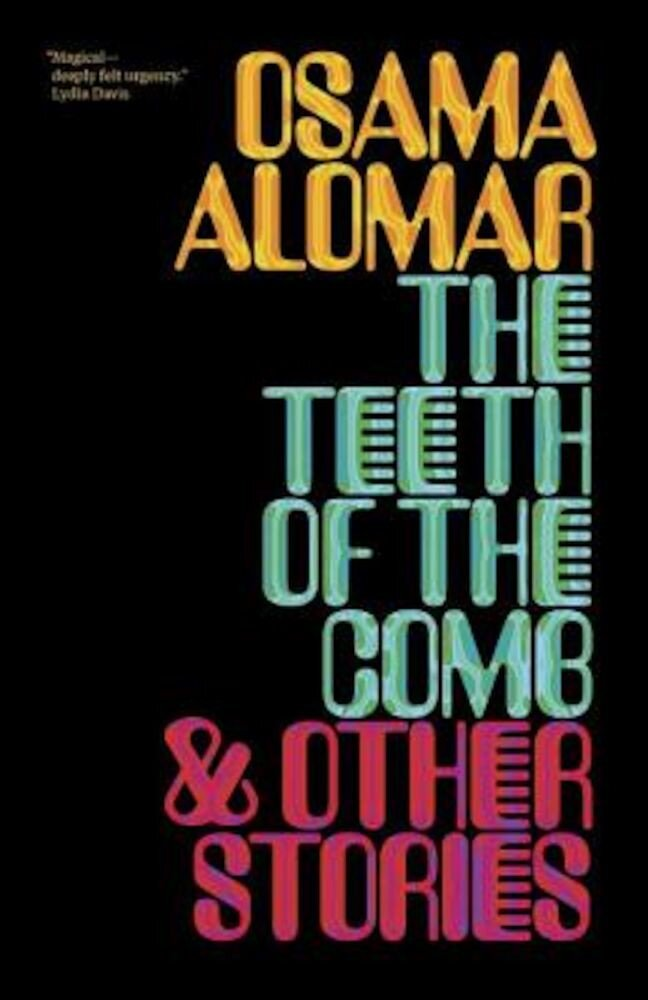 The Teeth of the Comb & Other Stories, Paperback