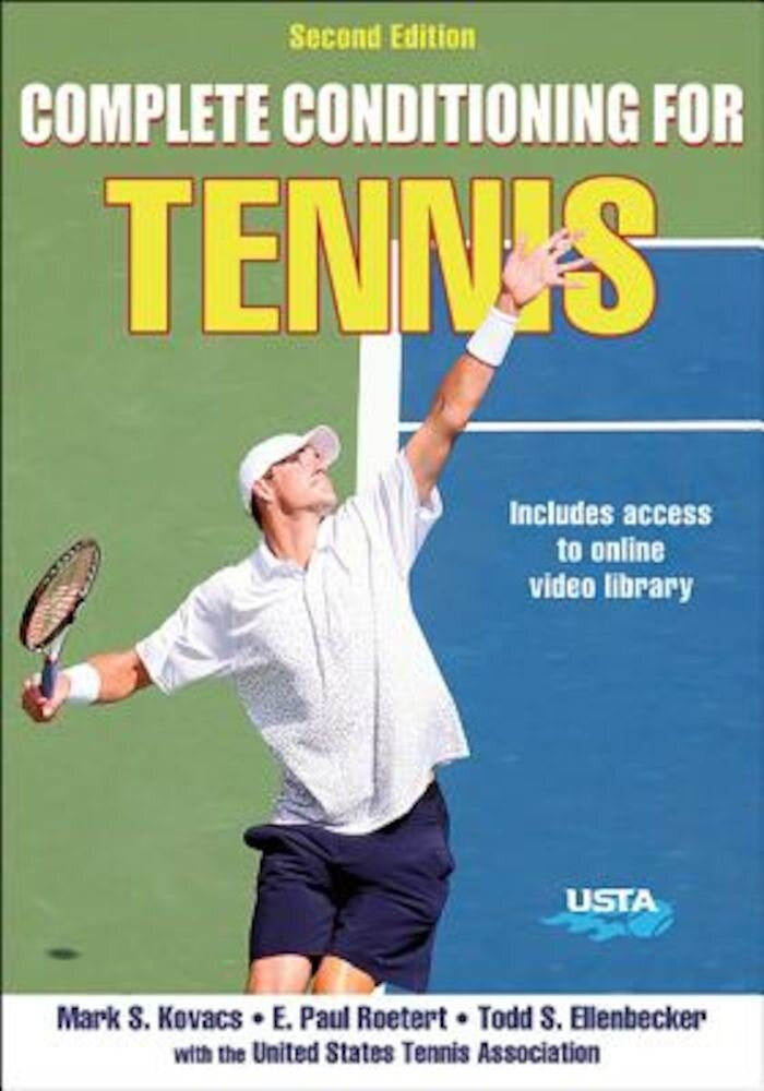 Complete Conditioning for Tennis 2nd Edition, Paperback