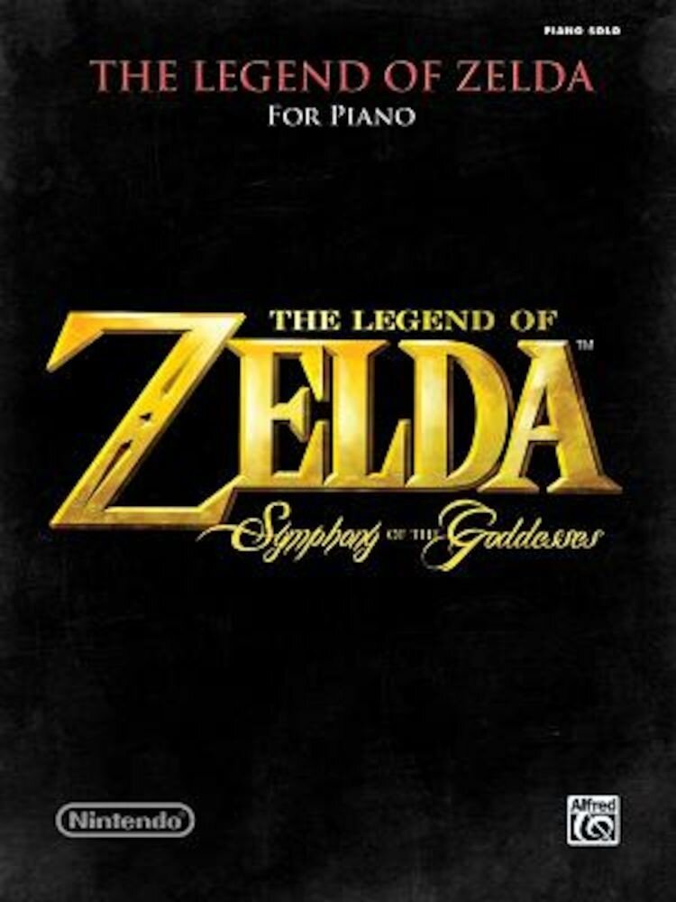The Legend of Zelda Symphony of the Goddesses: Piano Solos, Paperback
