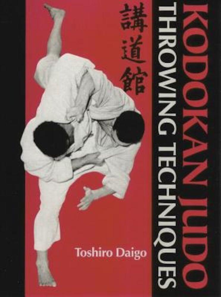 Kodokan Judo Throwing Techniques, Hardcover