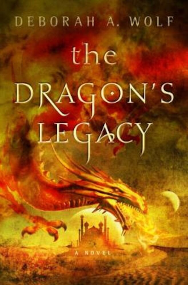 The Dragon's Legacy: The Dragon's Legacy Book 1, Hardcover