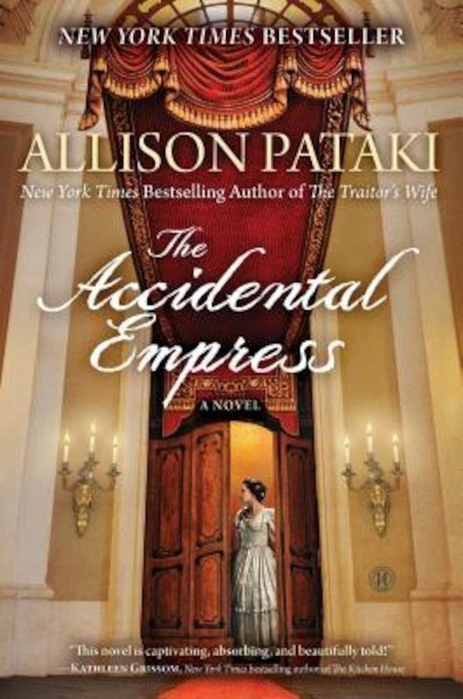 The Accidental Empress, Paperback