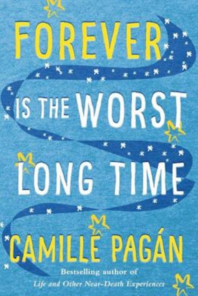 Forever Is the Worst Long Time, Paperback