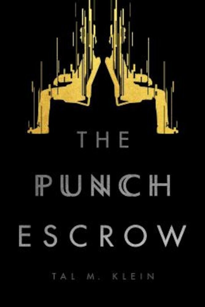 The Punch Escrow, Paperback