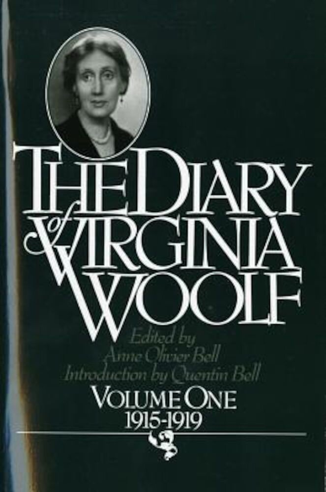 The Diary of Virginia Woolf: Vol. 1, 1915-1919, Paperback