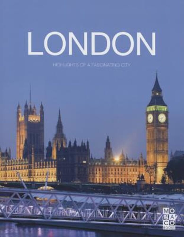 The London Book: Highlights of a Fascinating City, Hardcover